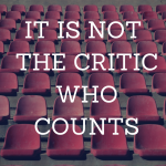 It is easy to be a Critic